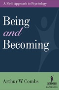 Being and Becoming - PhD Arthur Combs