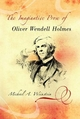 Imaginative Prose of Oliver Wendell Holmes - Michael A. Weinstein