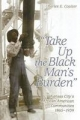 Take Up the Black Man's Burden - Charles E. Coulter