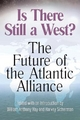 Is There Still a West? - William Anthony Hay; Harvey Sicherman