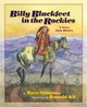 Billy Blackfeet in the Rockies - Marc Simmons