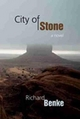 City of Stone - Richard Benke