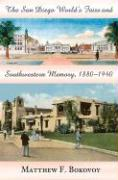 The San Diego World's Fairs and Southwestern Memory, 1880-1940