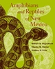 Amphibians and Reptiles of New Mexico - W. G. Degenhardt; Charles W. Painter; Andrew H. Price