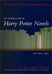 Jk Rowling's Harry Potter Novels: A Reader's Guide - Nel, Philip / Net, Philip / Nel, Phillip