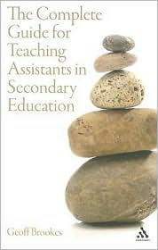 Complete Guide for Teaching Assistants in Secondary Education - Geoff Brookes
