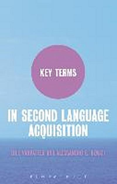 Key Terms in Second Language Acquisition - Bill VanPatten