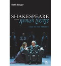 Shakespeare in the Spanish Theatre - Keith Gregor