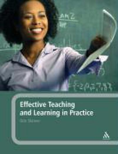 Effective Teaching and Learning in Practice - Don Skinner