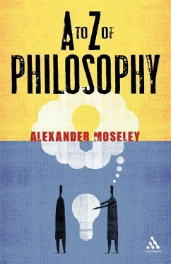 A to Z of Philosophy - Moseley, Alexander