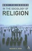 Key Thinkers in the Sociology of Religion