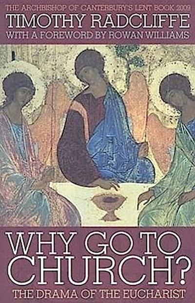 Why Go to Church? - Timothy Radcliffe