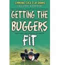 Getting the Buggers Fit - Lorraine Cale