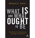 What is and What Ought to be - Michael G. Lawler