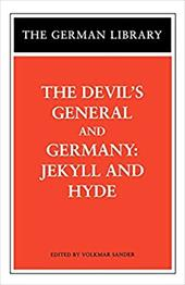 The Devil's General and Germany - Zuckmayer, Carl / Haffner, Sebastian / Sander, Volkmar