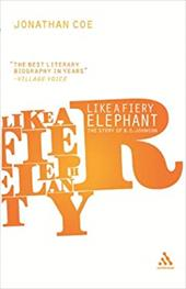 Like a Fiery Elephant: The Story of B.S. Johnson - Coe, Jonathan