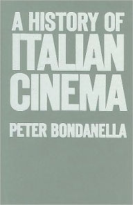 A History of Italian Cinema - Peter Bondanella