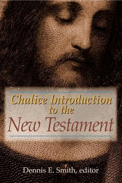 Chalice Introduction to the New Testament - Herausgeber: Smith, Dennis