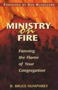 Ministry on Fire: Fanning the Flame of Your Congregation