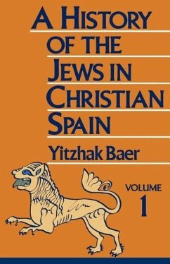 From the Age of Reconquest to the Fourteenth Century - Baer, Yitzhak