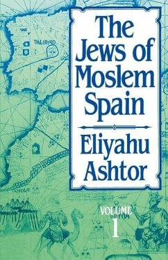 The Jews of Moslem Spain, Volume 1 - Ashtor, Eliyahu Ashtor