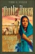 Ruth and Boaz: Strangers in the Land