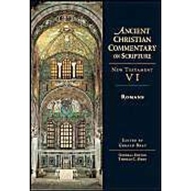 Romans Ancient Christian Commentary On Scripture - Gerald Bray