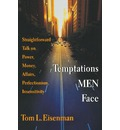 Temptations Men Face - Tom L Eisenman