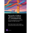 Toward a Culture of Consequences - Frank Camm