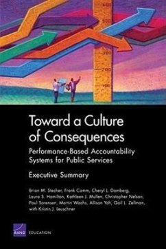 Toward a Culture of Consequences: Performance-Based Accountability Systems for Public Services, Executive Summary - Stecher, Brian M. Camm, Frank Damberg, Cheryl L.