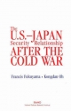 The U.S.-Japan Security Relationship After the Cold War - Francis Fukuyama; Kongdan Oh