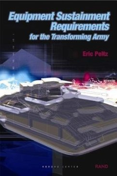 Equipment Sustainment Requirements for Transforming Army - Peltz, Eric Rand Corporation