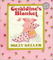 Geraldine's Blanket (Turtleback School & Library Binding Edition) - Holly Keller