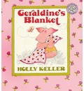 Geraldine's Blanket - Holly Keller