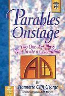 Parables Onstage: Two One-Act Plays That Invite a Celebration