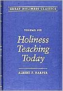 Holiness Teaching Today: Volume 6