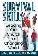 Survival Skills: Leading Your Church in a Changing World