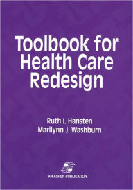 ToolBook for Health Care Redesign - Ruth Hansten