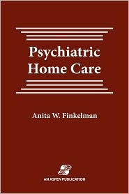 Psychiatric Home Care - Anita Finkelman