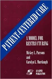 Patient Centered Care (Paper) - Carolyn Murdaugh, M. L. Parsons