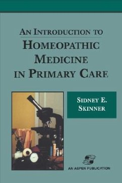 An Intro to Homeopathic Medicine in Primary Care - Skinner, Sidney Elizabeth Skinner, David Ed.