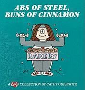 ABS of Steel, Buns of Cinnamon: A Cathy Collection