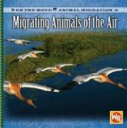 Migrating Animals of the Air
