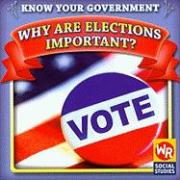 Why Are Elections Important?