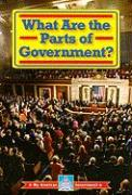 What Are the Parts of Government?