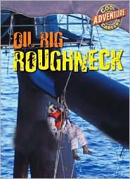 Oil Rig Roughneck - Geoffrey M. Horn