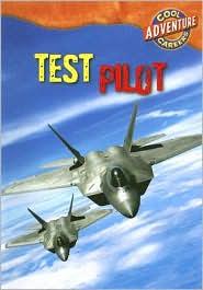 Test Pilot - Geoffrey M. Horn, Susan Nations