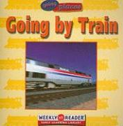 Going by Train (Going Places)