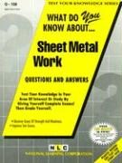 Sheet Metal Work: What Do You Know About...