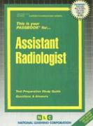 Assistant Radiologist: Test Preparation Study Guide, Questions & Answers